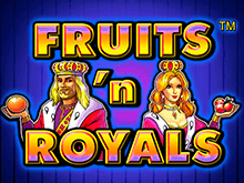 В казино Вулкан Платинум автомат Fruits And Royals