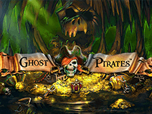 Ghost Pirates в Вулкан Платинум